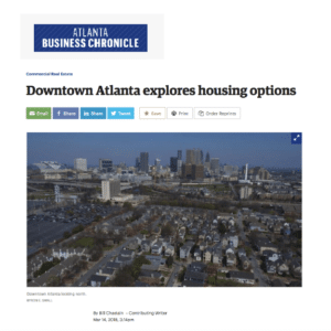 Developers in downtown Atlanta are looking to create a vibrant housing market